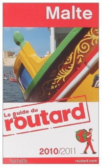 Guide du Routard Malte 2010/2011