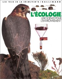 L'Ecologie : Une science pour l'environnement
