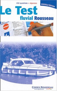 Code Rousseau : Test fluvial 2004