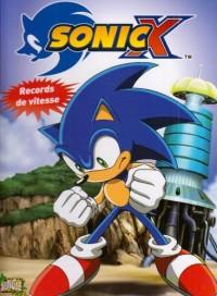 Sonic X, Tome 2 : Records de vitesse