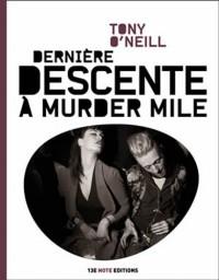 Derniere descente a murder mile