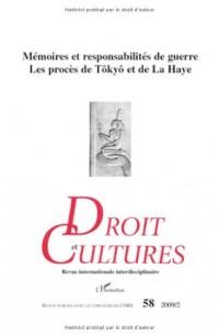 Memoires et Responsabilites de Guerre les Proces de Tokyo et de la Haye
