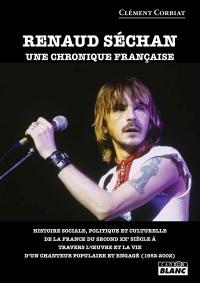 Renaud Séchan Une chronique française