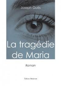 La Tragedie de Maria
