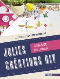 Jolies créations DIY : 30 idées déco pour la maison