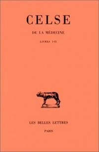 De la médecine, tome 1, livres I-II