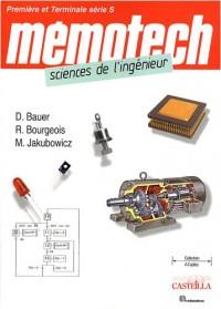 Mémotech sciences de l'ingénieur : Première et Terminale série S