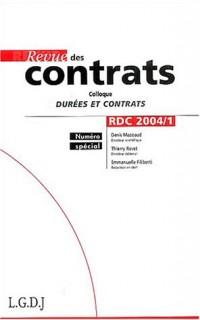 Revue des contrats, N°1, 2004 : Colloque durées et contrats