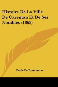 Histoire de La Ville de Carentan Et de Ses Notables (1863)