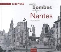 Se souvenir quand les bombes tombaient sur Nantes