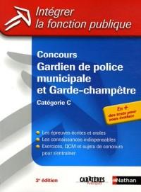 Concours Gardien de police municipale et Garde-champêtre : Catégorie C