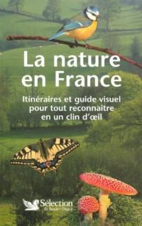 La nature en France : Itinéraires et guide visuel pour tout reconnaître en un coup d'oeil