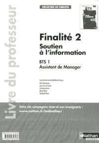 Soutien a l'Information Bts 1 Assistant de Manager - Finalite 2 (les Finalites) Professeur 2011