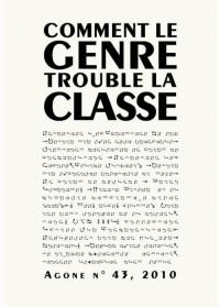 Agone, N° 43, 2010 : Comment le genre trouble la classe