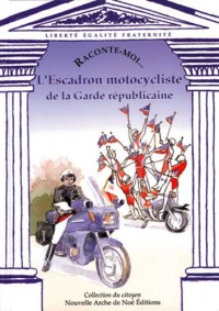 L'Escadron motocycliste de la Garde républicaine