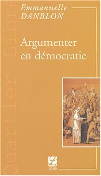 Argumenter en démocratie