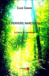 Le Pervers Narcissique - la Force du Cameleon
