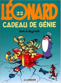 Les Indispensables BD : Léonard, tome 22 : Cadeau de génie (4,55 euro au lieu de 7,98 euro)