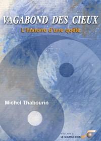 Vagabond des cieux : L'histoire d'une quête