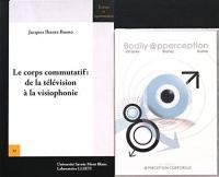 Le corps commutatif : de la télévision à la visiophonie