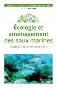 Ecologie et aménagement des eaux marines : Le potentiel des océans et des mers