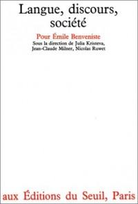 Langue, discours, société pour Emile Benveniste