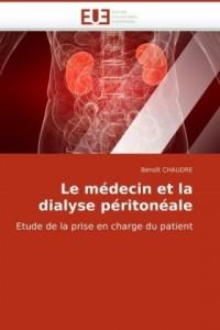 Le médecin et la dialyse péritonéale: Etude de la prise en charge du patient