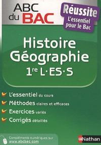ABC DU BAC T.100; REUSSITE HISTOIRE-GEOGRAPHIE ; 1ERE L/ES/S