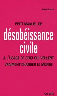 Petit manuel de désobéissance civile