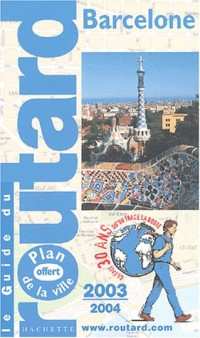 Guide du Routard : Barcelone 2003/2004