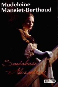 Scandaleuse Alexandrine