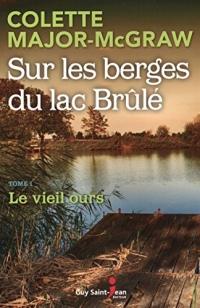 Sur les berges du lac Brûlé