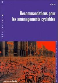 Recommandations pour les aménagements cyclables. Références Certu, numéro 13