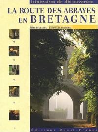 La route des abbayes en Bretagne