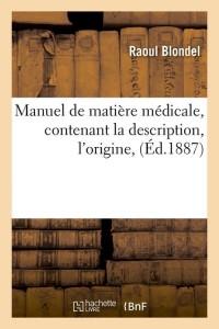 Manuel de Matière Medicale  ed 1887