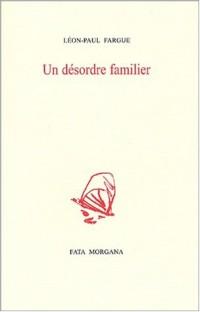 Un désordre familier