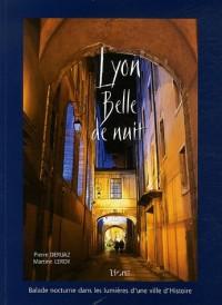 Lyon Belle de nuit