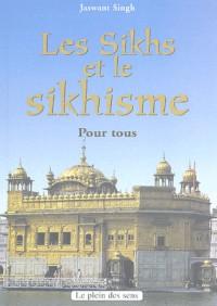 Sikhs et Sikhisme pour tous