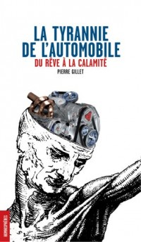 La Tyrannie de l'Automobile
