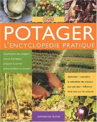 Potager : L'encyclopédie pratique