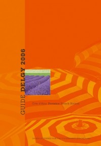 Guide Delgy de l'Evenementiel : Guide du Mariage, Séminaire en Provence Cote d Azur
