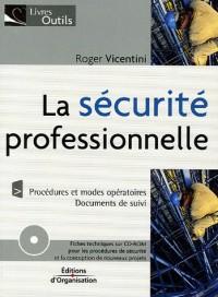 La sécurité professionnelle (1Cédérom)