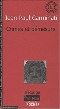 Crimes et démesure