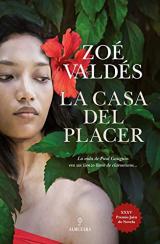 La casa del placer/ The House of the Pleasure: Obra ganadora del XXXV Premio Jaén de novela/ Winner of the XXXV Jaen Award Novel