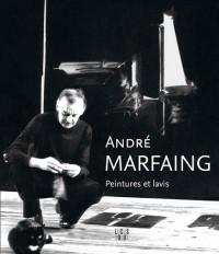 André Marfaing : peinture et lavis