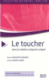 Le Toucher dans la relation soignant-soigné