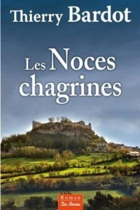 Les Noces Chagrines