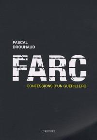 FARC : Confessions d'un guérillero