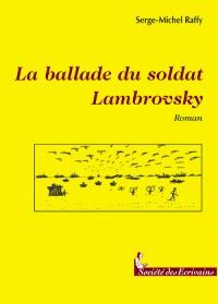 La Ballade du Soldat Lambrovsky