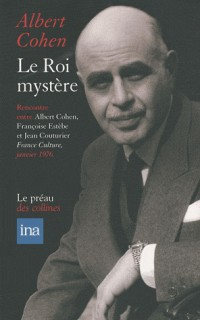 Le Roi mystère : Entretiens avec Françoise Estèbe et Jean Couturier